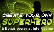 New promotion at InterCasino lets online roulette players become superheroes